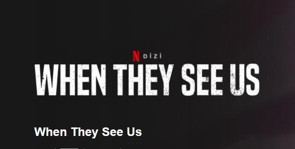 When They See Us Dizisinin Konusu Nedir? Oyuncuları Ve İsimleri Neler? When They See Us Dizisi Kaç Sezon Kaç Bölüm?