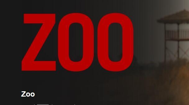 Zoo Dizisinin Konusu Nedir? Oyuncuları Ve İsimleri Neler? Zoo Dizisi Kaç Sezon Kaç Bölüm?